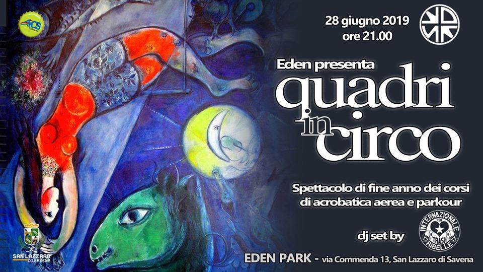 Eden Park spettacolo quadri in circo