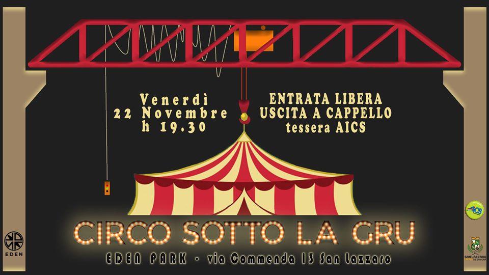 circo sotto la gru eden park_22-11-19